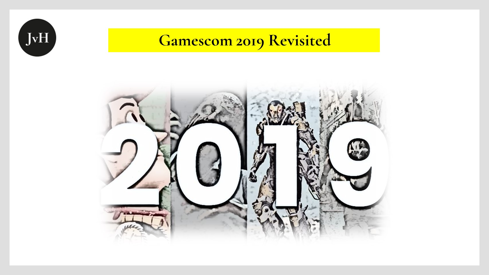 Gamescom-2019-revisited