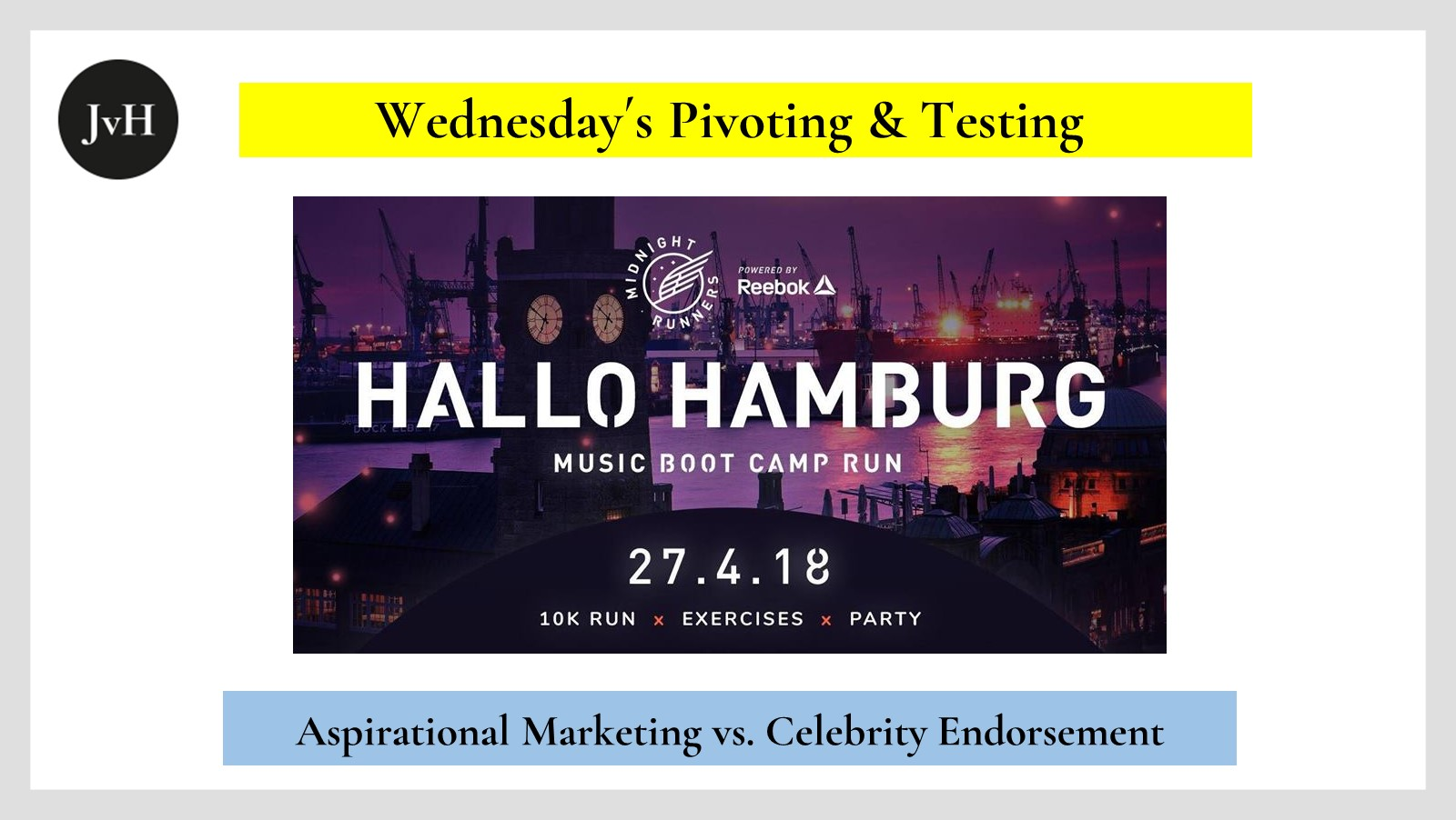 Hallo Hamburg Music Boot Camp Run Invitation sponsored by Reebok as an example of alternatives to conventional celebrity endorsement marketing strategies